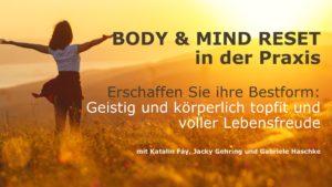 BODY & MIND RESET in der praxis mit Katalin Fáy, Jacky Gehring und Gabriele Haschke